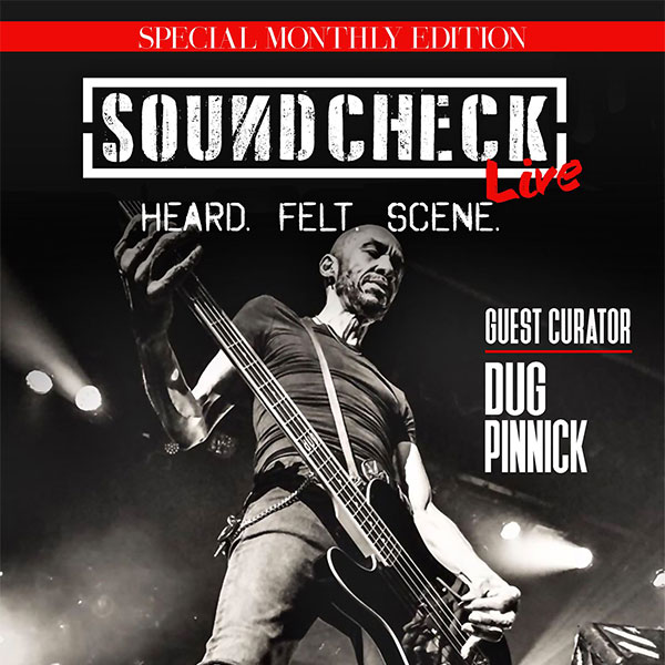 Dug Pinnick This Month's Guest Curator For Soundcheck Live